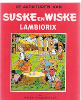 SUSKE EN WISKE : 9 LAMBIORIX - Fac Similé EO Brochée - VANDERSTEEN - Suske & Wiske