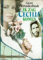 Ik Zag Cecilia Komen - Groot Gezinsliedboek - Books, Magazines, Comics