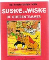 SUSKE EN WISKE : 10 - DE STIEREN TEMMER - Fac Similé EO Brochée - VANDERSTEEN - Suske & Wiske
