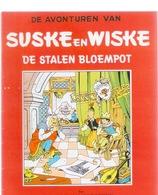 SUSKE EN WISKE : 11 - DE STALEN BLOEMPOT - Fac Similé EO Brochée - VANDERSTEEN - Suske & Wiske