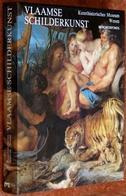 Vlaamse Schilderkunst In Het Kunsthistorisches Museum Te Wenen - Flandria Extra Muros - Books, Magazines, Comics