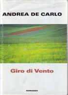 ANDREA DE CARLO - Giro Di Vento. - Novelle, Racconti
