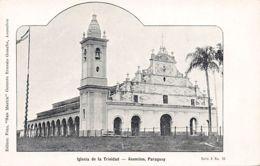 Paraguay - ASUNCION - Iglesia De La Trinidad - Ed. Foto San Martin Serie A No. 18. - Paraguay