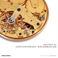 Masters Of Contemporary Watchmaking - Beaux-Arts