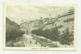 MACERATA - PIAZZA MAZZINI    VIAGGIATA FP - Macerata