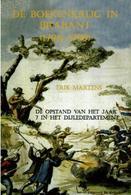 De Boerenkrijg In Brabant (1798-1799) - De Opstand Van Het Jaar 7 In Het Dijledepartement - Books, Magazines, Comics