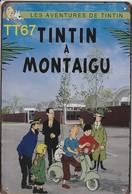 Kuifje/Tintin à Montaigu (TT67) Metalen Plaat/plaque De Métal/tin Sign 30 X 20 Cm - Plaques Publicitaires