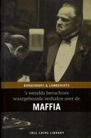 Maffia - 'werelds Beruchtste Waargebeurde Verhalen Over De Maffia - Livres, BD, Revues