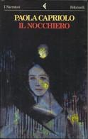 PAOLA CAPRIOLO - Il Nocchiero. - Novelle, Racconti