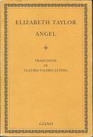 ELIZABETH TAYLOR - Angel. - Novelle, Racconti
