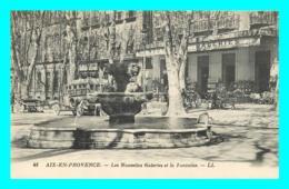 A781 / 205 13 - AIX EN PROVENCE Les Nouvelles Galeries Et La Fontaine - Aix En Provence