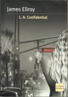 JAMES ELLROY - L.A. Confidential. - Gialli, Polizieschi E Thriller