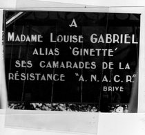 19- BRIVE- A MADAME LOUISE GABRIEL ALIAS GINETTE SES CAMARADES DE LA RESISTANCE ANACR--RARE PHOTO ORIGINALE - Persone Identificate