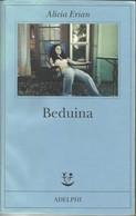 ALICIA ERIAN - Beduina. - Novelle, Racconti