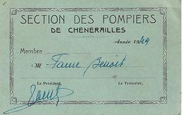 CHENERAILLES (Creuse) - SECTION Des POMPIERS - Carte De Membre - Année 1949 - A Voir ! - Pompiers