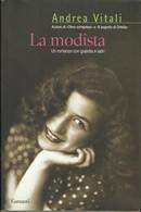 ANDREA VITALI - La Modista. Un Romanzo Con Guardia E Ladri - Novelle, Racconti