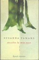 SUSANNA TAMARO - Ascolta La Mia Voce. - Novelle, Racconti