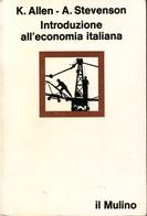 ALLEN, STEVENSON - Introduzione All'economia Italiana. - Law & Economics