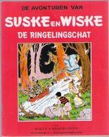 SUSKE EN WISKE : 13 - DE RINGELINGSCHAT - Fac Similé EO Brochée - VANDERSTEEN - Suske & Wiske
