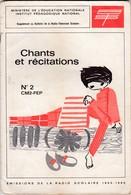 CHANTS ET RECITATIONS DIFFUSES PAR LA RADIO SCOLAIRE 1965-66  N°2 CM2 - CEG  ACHAT IMMEDIAT - 6-12 Años