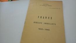 P120 POTHION - BUREAUX AMBULANTS 1845-1965 DÉPART 5€ - Philately And Postal History