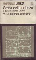 DAUMAS - Storia Della Scienza Vol.5 Le Scienze Dell'uomo - Books, Magazines, Comics