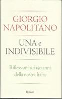 GIORGIO NAPOLITANO - Una E Indivisibile. - Society, Politics & Economy