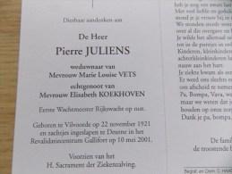 Doodsprentje Pierre Juliens Vilvoorde 22/11/1921 Deurne 10/5/2001 ( Marie Louise Vets En Elisabeth Koekhoven ) - Godsdienst & Esoterisme