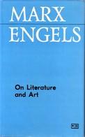 MARX ENGELS - On Literature And Art. - Society, Politics & Economy