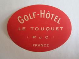 Publicité étiquette De Voyage Valise Golf Hôtel Le Touquet Paris Plage 62 Pas De Calais - Publicités