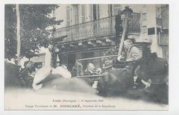 LISLE 24 DORDOGNE PERIGORD VOYAGE DU PRÉSIDENT DE LA RÉPUBLIQUE  M.POINCARÉ LE 13/09/1913 - France