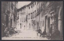 Italia  -  LUCIGNANO VAL DI CHIANA, Via Vitt Emanuele - Andere Steden