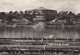 Roma EUR - Fontana Luminosa E Palazzo Dello Sport 1964 - Roma (Rome)