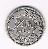 1/2 FRANC 1898 B  ZWITSERLAND/4235/ - Suisse