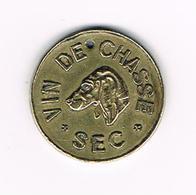 //  OUDE  JETON  VIN DE CHASSE SEC - CH.BENOIT FILS REIMS - Monétaires / De Nécessité