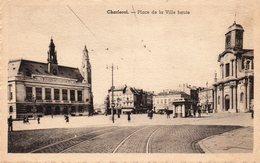 Charleroi - Place De La Ville Haute - Charleroi