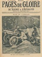 PAGES DE GLOIRE, Revue 12 Pages, N° 100, Dimanche 29 Octobre 1916, Zeppelin, Salonique, Combles, Maurepas, Yperlée, Rome - 1900 - 1949