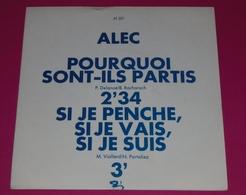 SP ALEC  Pourquoi Sont Ils Partis  // BIEM  PROMO  état Excellent Comme Neuf - Vinyles
