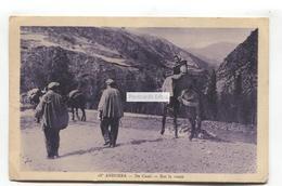 Andorra - De Cami - Sur La Route - 1932 Used Postcard - Andorra