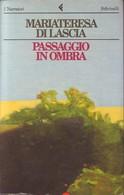 MARIATERESA DI LASCIA - Passaggio In Ombra. - Novelle, Racconti