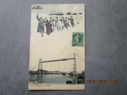 CPA 76 Surréalisme - Une Excursion à ROUEN , Des Parapluies Pour Toute La Famille  , Le Pont Transbordeur 1910 - Rouen