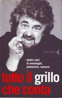 BEPPE GRILLO - Tutto Il Grillo Che Conta. - Society, Politics & Economy