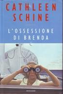 CATHLEEN SCHINE - L'ossessione Di Brenda. - Novelle, Racconti