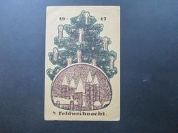 4. Feldweihnacht 1917 Felddruckerei Der Etappen-Inspektion Deutsche Feldpost 402 Feldrekt. Depot 6 - Noël