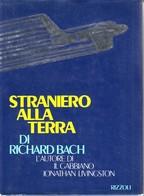 RICHARD BACH - Straniero Alla Terra. - Novelle, Racconti