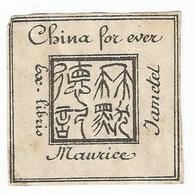 "EX - LIBRIS : MAURICE JAMETEL "" CHINA FOR EVER "" - Ex-libris"
