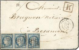 O Bande De 3 Du 25c. Bleu Obl. Grille S/devant De Lettre Recommandée Frappée Du CàD De GRAY Du 28 Août 1850 à Destinatio - 1849-1850 Ceres