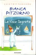 BIANCA PITZORNO - La Voce Segreta. - Bambini E Ragazzi