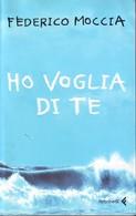 FEDERICO MOCCIA - Ho Voglia Di Te. - Novelle, Racconti
