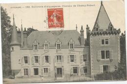 AIGUEPERSE CHATEAU DE CHAMPS ROBERT - Aigueperse